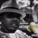 Anthony Hayes - Making A Name For Myself (Reloaded) mixtape cover art