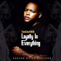 TeeCee4800 - Loyalty Is Everything mixtape cover art