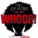 TY$ & Joe Moses - WHOOP! mixtape cover art