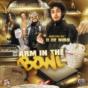 Arm In The Bowl mixtape cover art