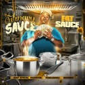 Fat Sauce - Culinary Sauce mixtape cover art