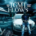 TGMT Bruno - TGMT Flows mixtape cover art