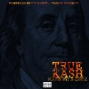 True Kash - Playin Wit A Check mixtape cover art
