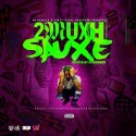 2Muxh Sauce (Hosted By Ethan Sacii) mixtape cover art