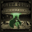 Aleon Craft - Mothership Decatur (The Thugstep Edition) mixtape cover art