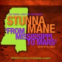 From Mississippi To Mars (Stunna Mane) mixtape cover art