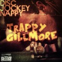 Trappy Gillmore mixtape cover art