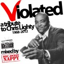 Violated (A Tribute To Chris Lighty) mixtape cover art