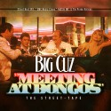 Big Cuz - Meeting At Bongos mixtape cover art