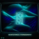 1991 - Heartstrings/Pornography mixtape cover art