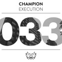 Champion - Execution EP mixtape cover art