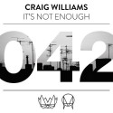 Craig Williams - It's Not Enough mixtape cover art