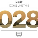 NAPT - Come Like This EP mixtape cover art