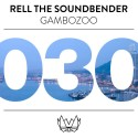 Rell The Soundbender - Gambozoo EP mixtape cover art
