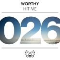 Worthy - Hit Me EP mixtape cover art