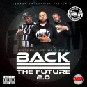 Back 2 The Future 2.0 mixtape cover art