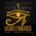 Cj Gwapo - Road 2 Riches mixtape cover art