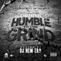 Drama - Humble To The Grind mixtape cover art