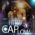 Fitted Cap Low 50 (Hosted By Smurf Dollaz) mixtape cover art