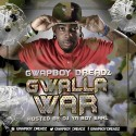 Gwapboy Dreadz - Gwalla War mixtape cover art