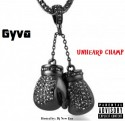 Gyva - Unheard Champ mixtape cover art