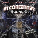 Home Team Camp - #1 Contender Round 3 mixtape cover art