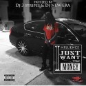 Influence - I Just Want The Money Mixtape mixtape cover art