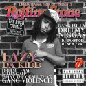 Lazy Da Kidd - Rolling Stone mixtape cover art