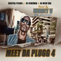 Meet The Plugg 4 (Hosted By Muney V) mixtape cover art