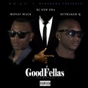 Money Mack & Hitmaker Q - GoodFellas mixtape cover art