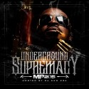 MP205 - Underground Supremacy mixtape cover art