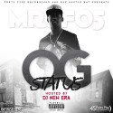 Mr FO5 - OG Status  mixtape cover art