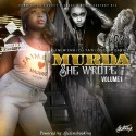 Murda She Wrote (Hosted By Tasha Catour) mixtape cover art