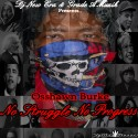 Osshawn Burke - No Struggle No Progress mixtape cover art