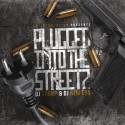 Plugged Into The Streetz mixtape cover art