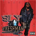 Sly - True Freshman mixtape cover art