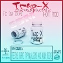 Tc Da Don & Hot Rod - Trap-X Instrumentals mixtape cover art