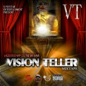 VT - Vision Teller mixtape cover art