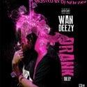 Wan Deezy - Drank EP mixtape cover art