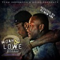 Woah & Lowe - H.W.&.G 2 mixtape cover art