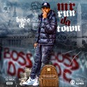 Boss DC - Mr Run Da Town mixtape cover art