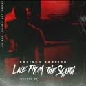 Bruiser Bambino - Live From The South EP mixtape cover art