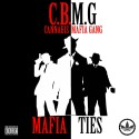 CBMG - Mafia Ties mixtape cover art