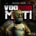 Cheez BankRoll & Esco Flick - VooDooMati mixtape cover art