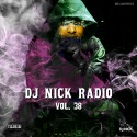 DJ Nick Radio 38 mixtape cover art