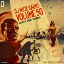 DJ Nick Radio 50 mixtape cover art