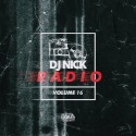 DJ Nick Radio Volume 16 mixtape cover art