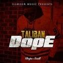 Dope Soull - Taliban Dope mixtape cover art