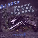 Heavy In The Streets 3 mixtape cover art