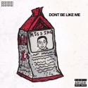 JM. $teeze - Don't Be Like Me mixtape cover art